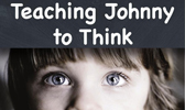 Teaching Johnny to Think