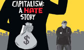 Capitalism: A Hate Story