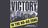 Victory in the No Go Zone